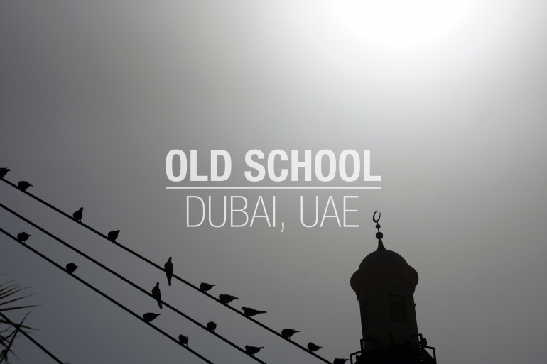 Historic Dubai OLD SCHOOL