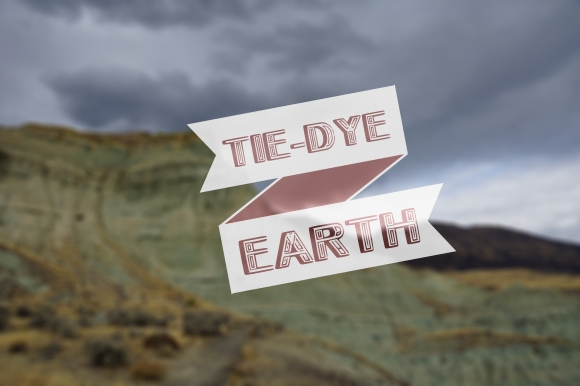 Painted Hills_Tie-Dye Earth
